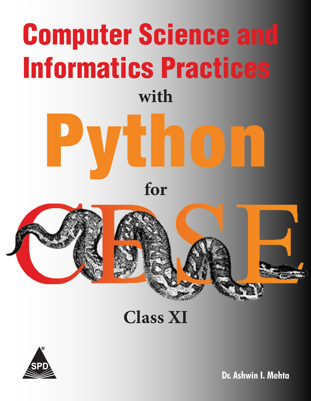 Computer Science and Informatics Practices with Python for CBSE Class XI  (11)